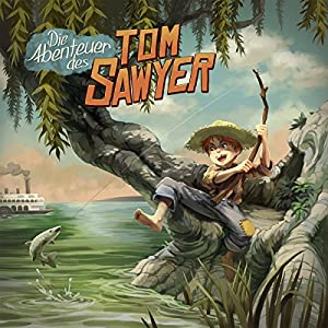 Die Abenteuer des Tom Sawyer (Holy Klassiker 4) Hörspiel