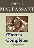 Maupassant : Oeuvres complètes - 67 titres (Annotés et illustrés)