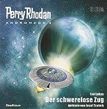 Perry Rhodan - Andromeda 03. Der schwerelose Zug
