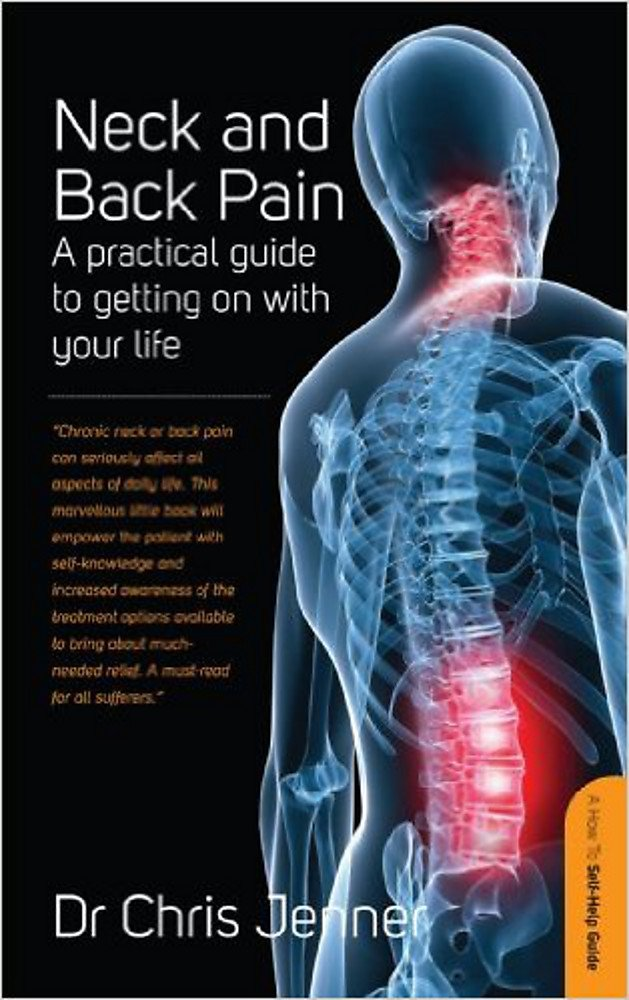 Neck and Back Pain: A self-help guide