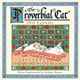 img - for The Proverbial Cat 2015 Mini Wall Calendar book / textbook / text book