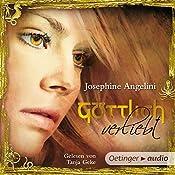 Göttlich verliebt (Göttlich-Trilogie 3)   Josephine Angelini