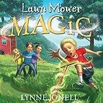 Lawnmower Magic | Lynne Jonell