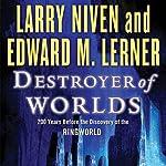 Destroyer of Worlds | Larry Niven,Edward M. Lerner