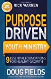 Purpose Driven Youth Ministry (Youth Specialties (Paperback))