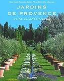 Jardins de Provence et de la Cote D'Azur, Marie-Francoise Valery, 3822816108
