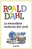La Meravellosa Medecina D'En Jordi (L´Odissea 3)