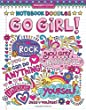 Notebook Doodles Go Girl!: Coloring & Activity Book