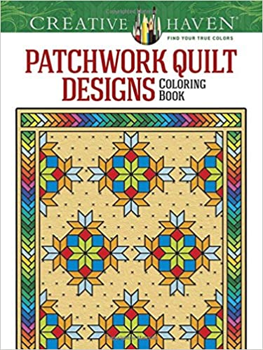 Amazon Creative Haven Patchwork Quilt Designs Coloring Book Adult 0800759780310 Carol Schmidt Books