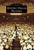 Historic Dallas Theatres