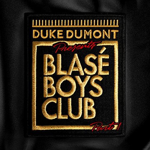 Blasé Boys Club (Pt. 1)