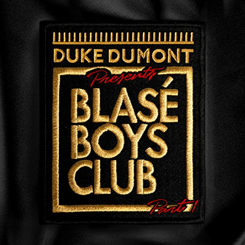 Blasé Boys Club (Pt. 1)