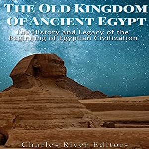 The Old Kingdom of Ancient Egypt Audiobook
