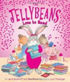 The Jellybeans Love to Read, Laura Joffe Numeroff and Nate Evans, 1419711628