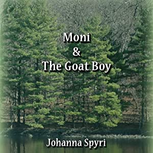 Moni and the Goat Boy Audiobook