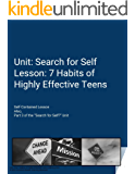 7 Habits of Highly Effective Teens: Lesson Plan and Lesson
