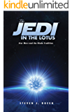 The Jedi in the Lotus: Star Wars and the Hindu Tradition (English Edition)
