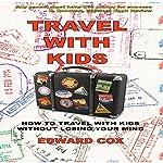 Travel with Kids | Edward Cox
