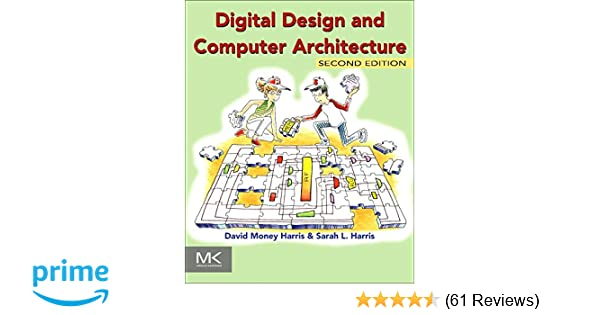 Digital design and computer architecture david harris sarah harris digital design and computer architecture david harris sarah harris 9780123944245 amazon books fandeluxe Images