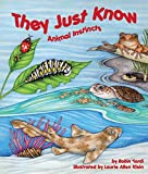 img - for They Just Know: Animal Instincts book / textbook / text book