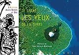 Je serai les yeux de la terre (French Edition)