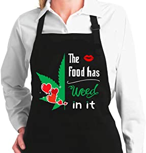 Funny Black Apron for Women Men Cooking Grilling BBQ Chef Apron Aprons with 3 Pockets (The Food has Weed in it)