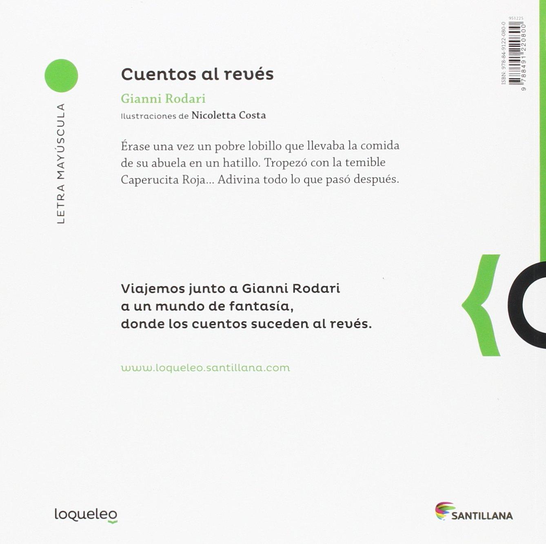 Cuentos al revés: Amazon.es: Rodari, Gianni, Costa, Nicoletta, Wittner, Laura: Libros