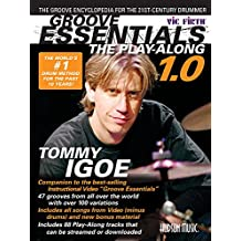 Groove Essentials 1.0 - The Play-Along: The Groove Encyclopedia for the 21st Century Drummer