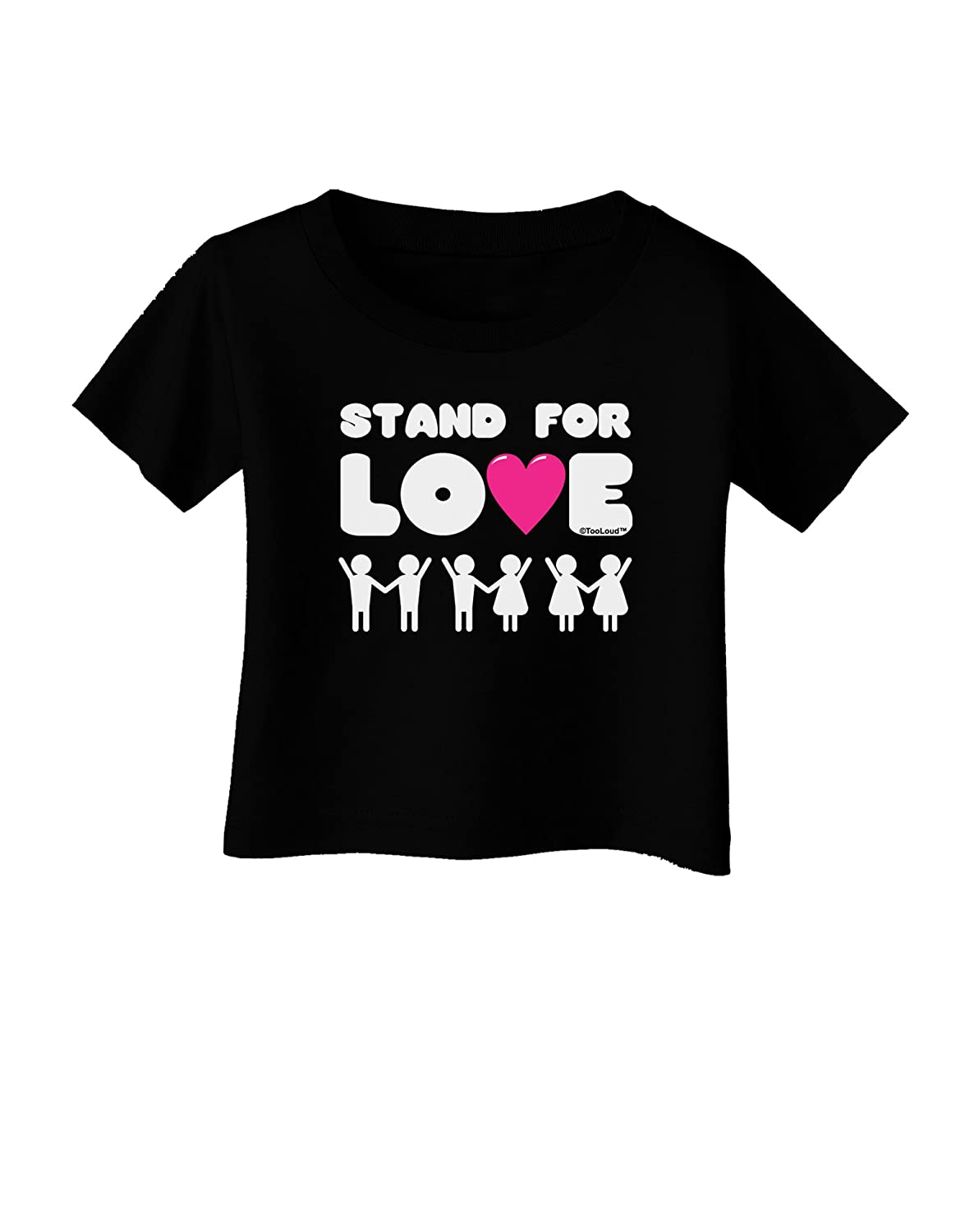 TooLoud Stand for Love Pink Heart Infant T-Shirt Dark