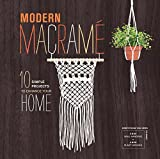 modern macrame 10 simple projects to enhance your home