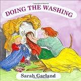 Doing the Washing by Garland, Sarah ( 2009 )