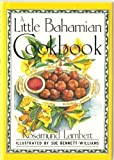 A Little Bahamian Cook Book (Little Cookbook)