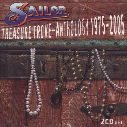 Sailor - Treasure Trove: Anthology 1975-2005 - Zortam Music