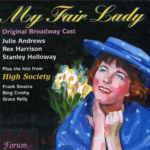 My Fair Lady (Original Broadway Cast) / High Society (Regis And Kelly)