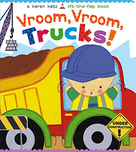 Price comparison product image Vroom, Vroom, Trucks! (Karen Katz Lift-the-Flap Books)