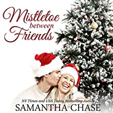 Mistletoe Between Friends Audiobook by Samantha Chase Narrated by Vanessa DeSilvio