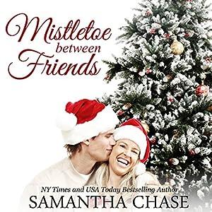 Mistletoe Between Friends Audiobook