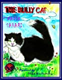 The Bully Cat, Nadia Sahari, 098204139X