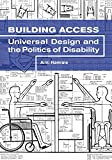 "Aimi Hamraie, ""Building Access: Universal Design and the Politics of Disability"" (U Minnesota Press, 2017)"