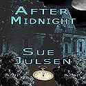 After Midnight: Bitter Memories, Book 5 Audiobook by Sue Julsen Narrated by Elaine Baden