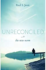 Unreconciled: The New Norm Paperback