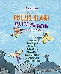 Poesia Alada/Fluttering Poems : Bilingual Edition English-Spanish