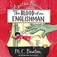 Agatha Raisin and the Blood of an Englishman: Agatha Raisin Series, Book 25 Audiobook by M. C. Beaton Narrated by Penelope Keith