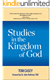 Studies In The Kingdom Of God: 2 Volumes In 1