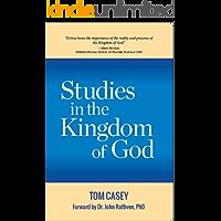 Studies In The Kingdom Of God: 2 Volumes In 1
