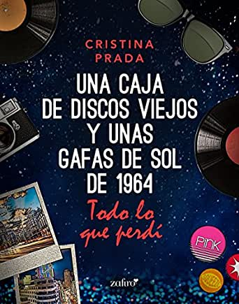 Todo lo que perdí (Una caja de discos viejos y unas gafas de sol de 1) eBook: Prada, Cristina: Amazon.es: Tienda Kindle
