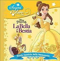 La Bella e la Bestia, sogni d'oro