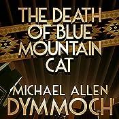 The Death of Blue Mountain Cat   Michael Allan Dymmoch