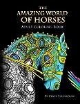The Amazing World Of Horses: Adult Co...