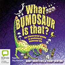 What Bumosaur Is That? Audiobook by Andy Griffiths Narrated by Stig Wemyss